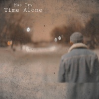Time Alone - Single - Mac Irv mp3 download