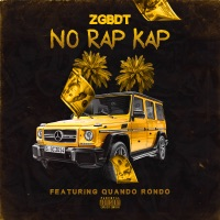 No Rap Cap (feat. Quando Rondo) - Single - ZGBDT mp3 download