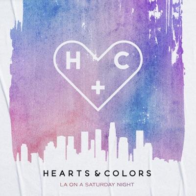 La On A Saturday Night - Hearts & Colors mp3 download