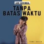 download lagu Tami Aulia Tanpa Batas Waktu