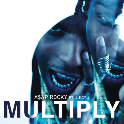 Multiply - A$AP Rocky Feat. Juicy J mp3 download