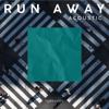lightcraft - Run Away (Acoustic)