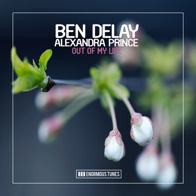 Out Of My Life (Calippo Remix Edit) - Ben Delay Feat. Alexandra Prince mp3 download
