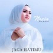 download lagu Nazia Marwiana Jaga Hatimu