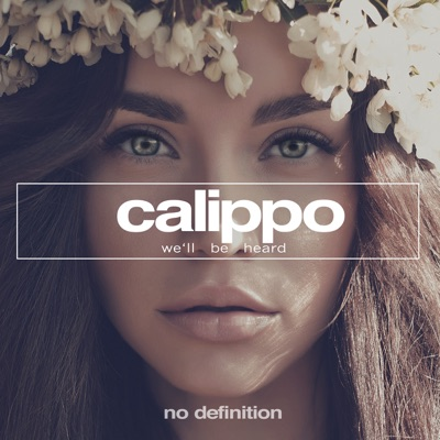 We'll Be Heard - Calippo mp3 download