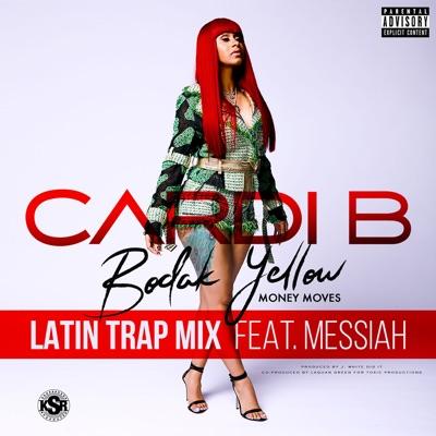 Bodak Yellow (Latin Trap Remix) - Cardi B Feat. Messiah mp3 download