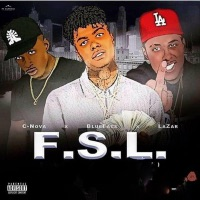 F.S.L. (feat. Blueface & Lazar) - Single - C. Nova mp3 download