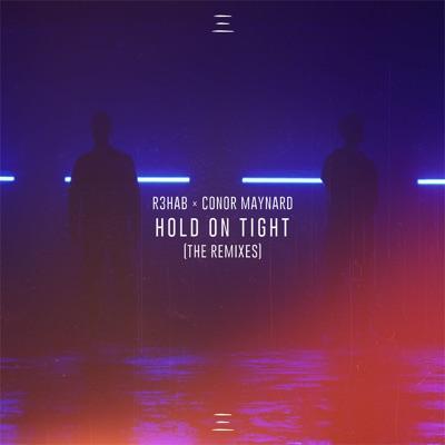 Hold On Tight (Midnight Kids Remix) - R3HAB & Conor Maynard mp3 download