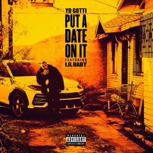 Put a Date on It (feat. Lil Baby) - Put a Date on It (feat. Lil Baby) mp3 download