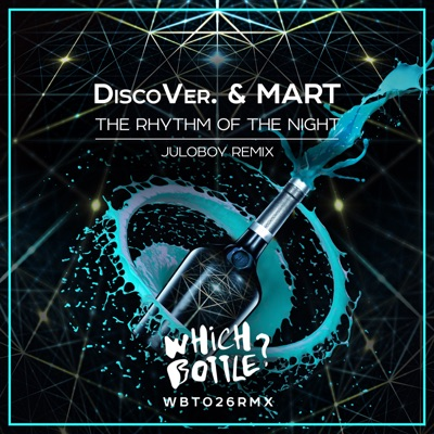 The Rhythm Of The Night (Juloboy Remix) - DiscoVer. & Mart mp3 download