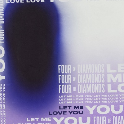 Let Me Love You - Four Of Diamonds mp3 download