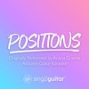 download lagu Sing2Guitar Positions (Originally Performed by Ariana Grande)