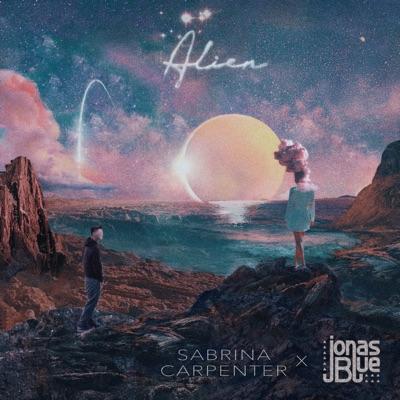 Alien - Sabrina Carpenter & Jonas Blue mp3 download