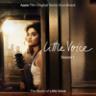 Little Voice Cast - Little Voice: Season One, Episodes 1-3 (Apple TV+ Original Series Soundtrack) - EP