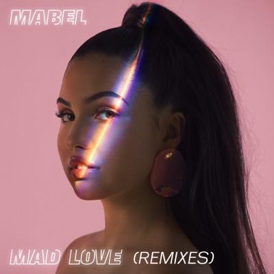 Mad Love (Blinkie Remix) - Mabel mp3 download