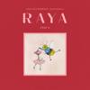 MALIQ & D'Essentials - RAYA Part II