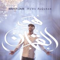 Huwa Alquran Maher Zain MP3