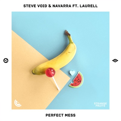 Perfect Mess - Steve Void & Navarra Feat. Laurell mp3 download