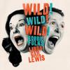 Robbie Fulks & Linda Gail Lewis - Wild! Wild! Wild!  artwork