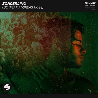 I Do - Zonderling Feat. Andreas Moss mp3 download