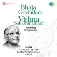 Bhaja Govindam - Vishnu Sahasranamam - M. S. Subbulakshmi, C. Rajagopalachari & Radha Viswanathan