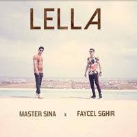 Lella (feat. Faycel Sghir) Master Sina