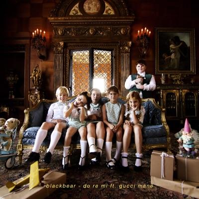 Do Re Mi - Blackbear Feat. Gucci Mane mp3 download