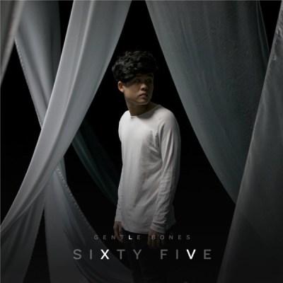 Gentle Bones - Sixty Five - Single