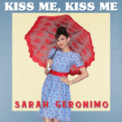 Free Download Sarah Geronimo Kiss Me, Kiss Me (From the Movie