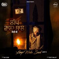 Leap Wala Saal (with DJ Flow) Jazzy B