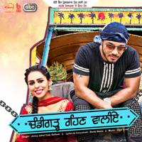 Chandigarh Rehn Waaliye (with Raftaar, Bunty Bains & Desi Crew) Jenny Johal song
