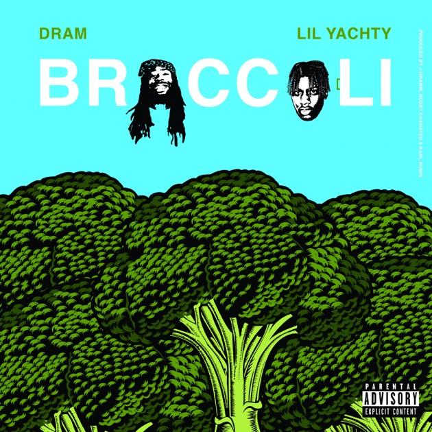 Broccoli (feat Lil Yachty)  Single By Dram
