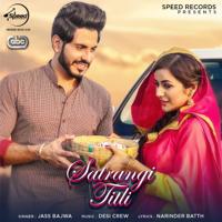 Satrangi Titli (with Desi Crew) Jass Bajwa song