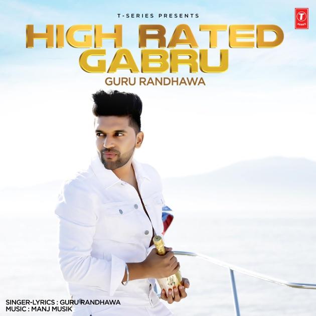 High Rated Gabru  Single By Guru Randhawa On Apple Music