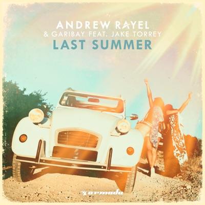 Last Summer - Andrew Rayel & Garibay Feat. Jake Torrey mp3 download