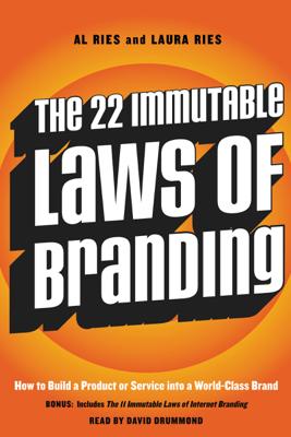 The 22 Immutable Laws of Branding - Al Ries & Laura Ries
