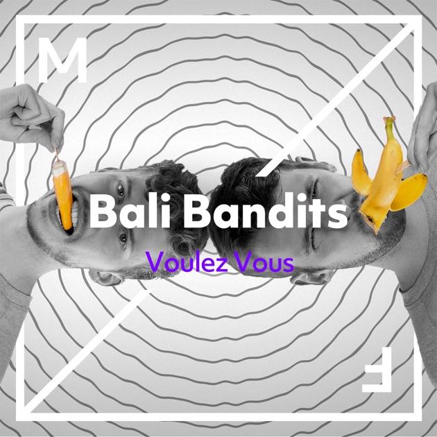 Bali Bandits – Voulez Vous – Single [iTunes Plus M4A]