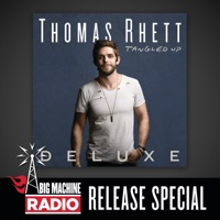 Tangled Up (Deluxe / Big Machine Radio Release Special) - Thomas Rhett mp3 download