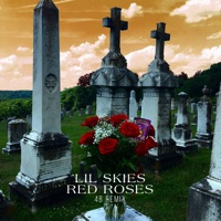 Red Roses (4B Remix) - Single - Lil Skies mp3 download