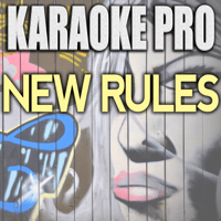New Rules (Originally Performed by Dua Lipa) [Karaoke Version] Karaoke Pro