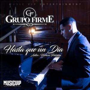 Grupo Firme - Hasta Que un día - Single [iTunes Match AAC M4A] (2018)