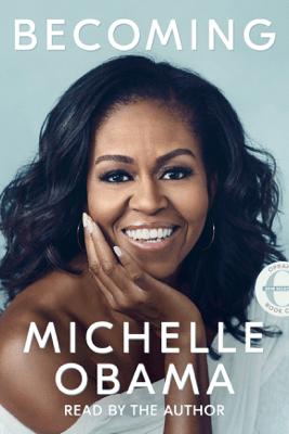 Becoming (Unabridged) - Michelle Obama