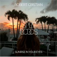 Sunrise in Your Eyes Robert Cristian
