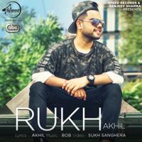 Rukh (with Bob) Akhil MP3