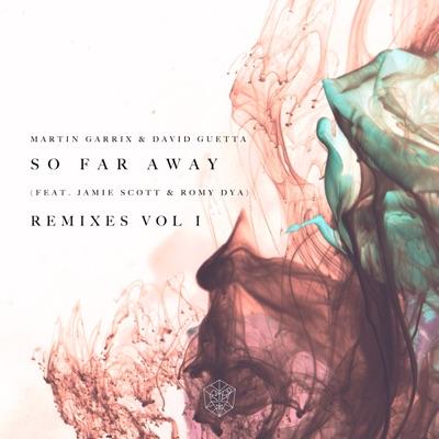 So Far Away (Blr Remix) - David Guetta, Jamie Scott, Martin Garrix & Romy Dya mp3 download