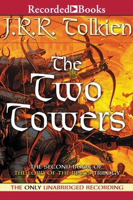 The Two Towers: Book Two in the Lord of the Rings Trilogy - J.R.R. Tolkien