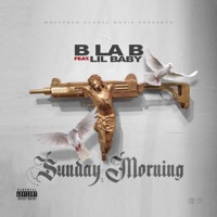 Sunday Morning (feat. Lil Baby) - Single - B La B mp3 download