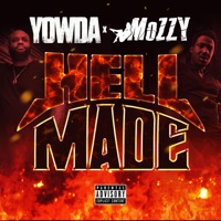 Hell Made - Yowda & Mozzy mp3 download