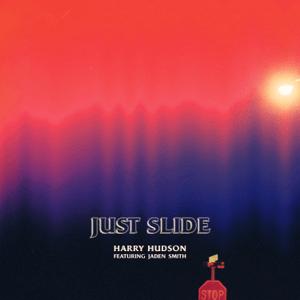 Just Slide (feat. Jaden Smith) - Just Slide (feat. Jaden Smith) mp3 download