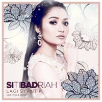 Lagi Syantik Siti Badriah